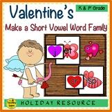 Valentine's Day Make A Short Vowel Word Family Center