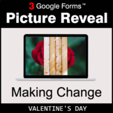 Valentine's Day: Making Change - Google Forms Math Game |