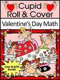 Valentine's Day Activities: Cupid Valentine's Day Roll & Cover Math Activity