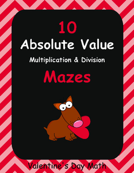 Valentine's Day Math: Absolute Value Maze - Multiplication & Division
