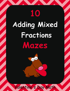 Valentine's Day Math: Adding Mixed Fractions Maze