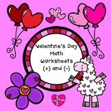 Valentine's Day Math:  Addition and Subtraction