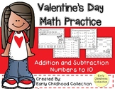 Valentine's Day Math - Addition and Subtraction to 10