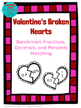 Valentine's Day Math Benchmark Fraction, Decimals, Percents