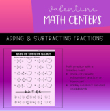 Valentine's Day Math Center | Adding and Subtracting Fract