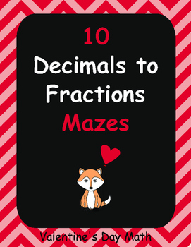 Valentine's Day Math: Decimals to Fractions Maze