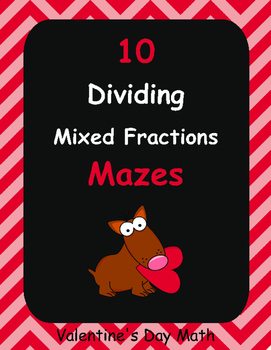 Valentine's Day Math: Dividing Mixed Fractions Maze