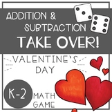 Valentine's Day Math Games - Addition and Subtraction TAKE