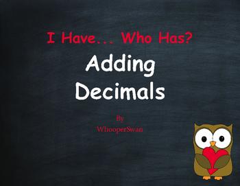 Valentine's Day Math: I Have, Who Has - Adding Decimals