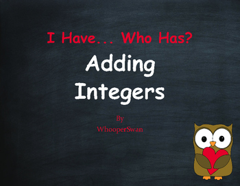 Valentine's Day Math: I Have, Who Has - Adding Integers