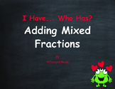 Valentine's Day Math: I Have, Who Has - Adding Mixed Fractions