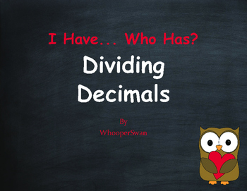 Valentine's Day Math: I Have, Who Has - Dividing Decimals
