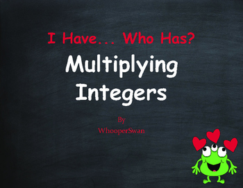 Valentine's Day Math: I Have, Who Has - Multiplying Integers