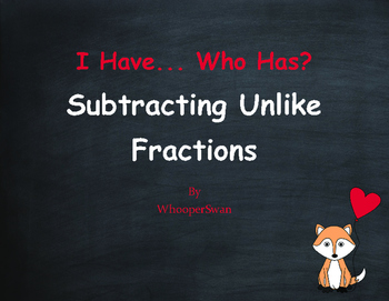 Valentine's Day Math: I Have, Who Has - Subtracting Unlike