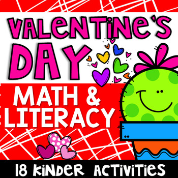 Valentine's Day Math & Literacy Activities- Kindergarten
