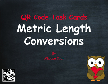 Valentine's Day Math: Metric Length Conversions QR Code Task Cards