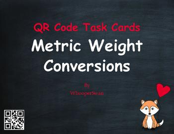 Valentine's Day Math: Metric Weight Conversions QR Code Ta