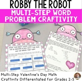 Valentine's Day Activities: Multi-Step Word Problem Crafti