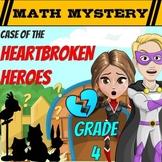 Valentine's Day Math Mystery - 4th Grade - Heartbroken Heroes - CSI Math