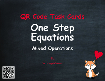 Valentine's Day Math: One Step Equations (Mixed Operations) QR Code Task Cards