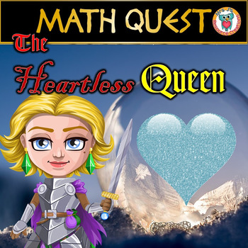 End of the Year Math Quest Activity - The Heartless Queen