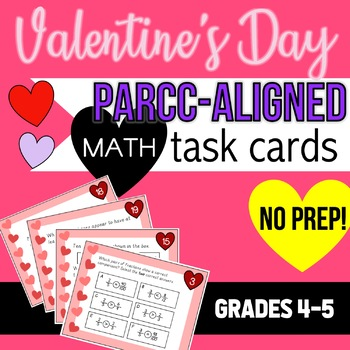 Valentine's Day Math Task Cards- Test Prep- Great for Math Centers! NO PREP!