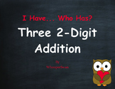Valentine's Day Math: Three 2-Digit Addition - I Have, Who Has