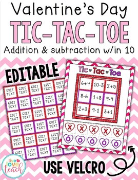 Valentine's Day Math Tic Tac Toe - EDITABLE