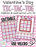 Valentine's Day Math Tic Tac Toe - EDITABLE