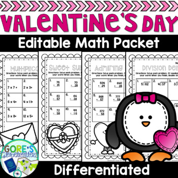 Valentine's Day Math- Differentiated and Editable