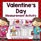 Valentine's Day Measurement Activity | Measuring in Inches and Centimeters