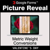 Valentine's Day: Metric Weight Conversions - Google Forms