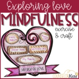 Valentine's Day Mindfulness Activity Valentines Day Craft for School Counseling