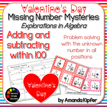 Valentine's Day Missing Number Mysteries: Adding & Subtracting to 100