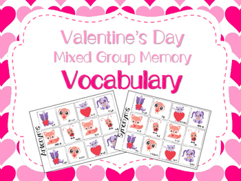 Valentine's Day Mixed Group Memory - Vocabulary 20% off fo