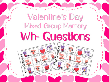 Valentine's Day Mixed Group Memory - Wh Questions 20% off for 48 hours