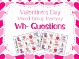 Valentine's Day Mixed Group Memory - Wh Questions 20% off