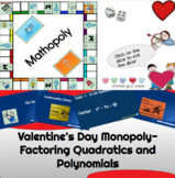 Valentine's Day Monopoly Game - Factoring and Solving Poly