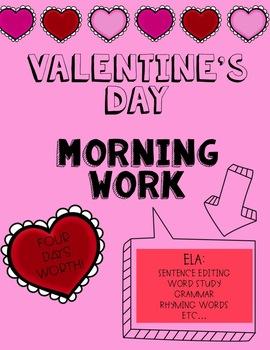 Valentine's Day Morning Work