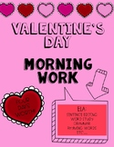 Valentine's Day Morning Work
