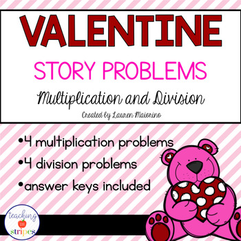 Valentine's Day Multiplication & Division Story/Word Problems