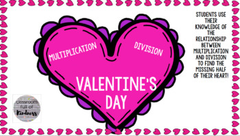 Valentine's Day Multiplication and Division