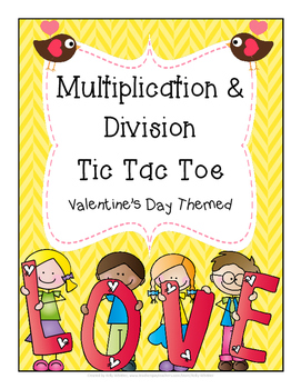 Valentine's Day Multiplication and Division Fact Practice - Tic Tac Toe