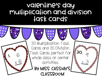 Valentine's Day Multiplication and Division Task Cards Bundle