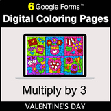 Valentine's Day: Multiply by 3 - Google Forms | Digital Co