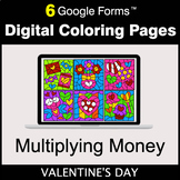 Valentine's Day: Multiplying Money - Google Forms   Digita