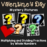 Valentine's Day Multiplying and Dividing Fractions by Whole Numbers
