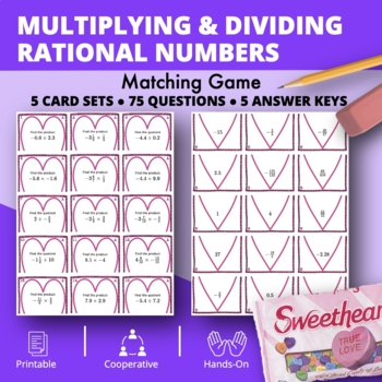 Valentine's Day: Multiplying and Dividing Rational Numbers Matching Game