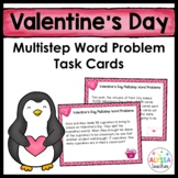 Valentine's Day Multistep Word Problem Task Cards (Grade 4)