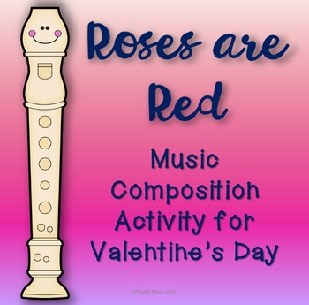 Valentine's Day Music Composition Activity